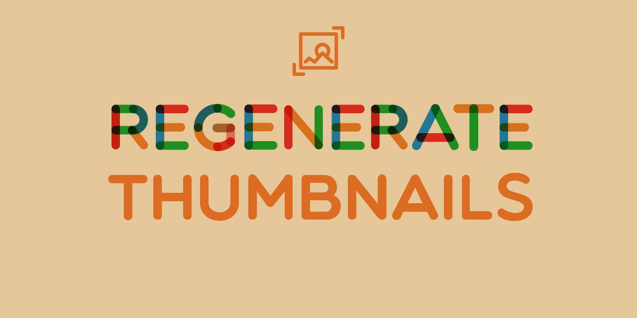 regenerate-thumbnails